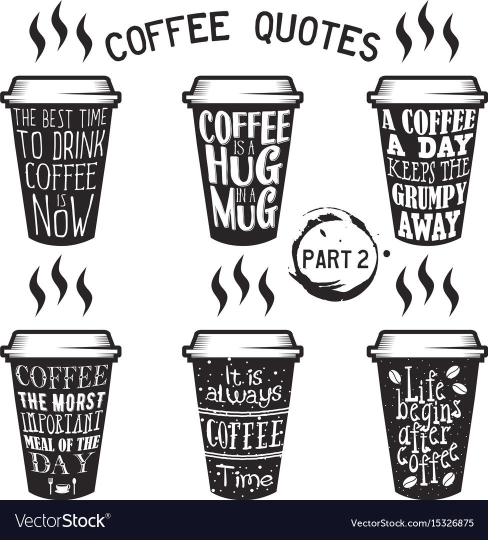 Vector coffee quote lettering on paper cup set