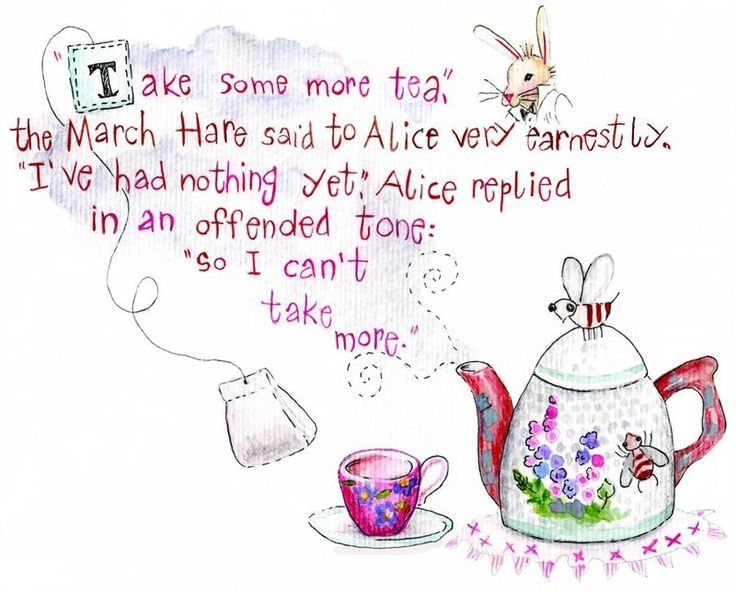 Pin by MarLynn on Tea for Two, Tea for me , Tea for You | Alice in