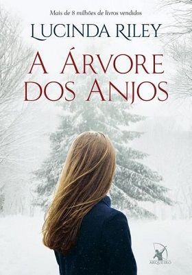 A Arvore Dos Anjos Lucinda Riley Livros Livros De Romance E
