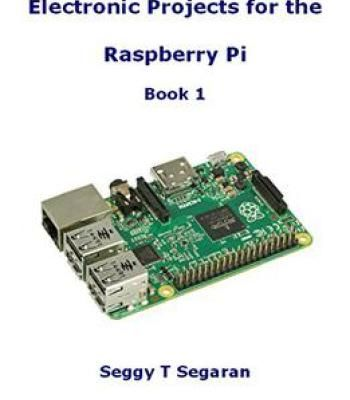 Electronic Projects For The Raspberry Pi: Book 1 PDF   Hardware ...