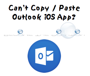 Why Your Organization S Data Cannot Be Pasted Here Outlook Ios Outlook Organization Data