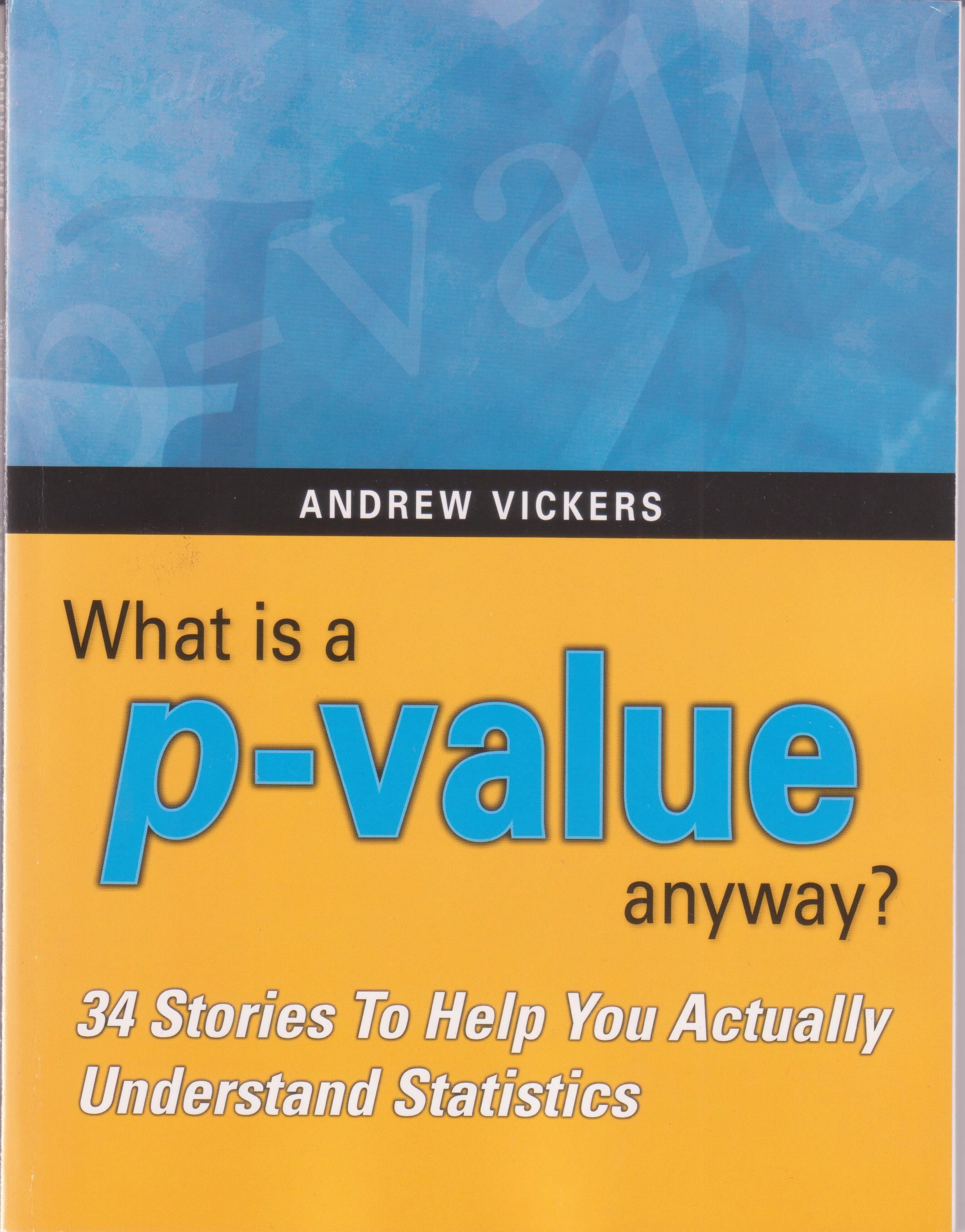 Código: EST 134 V59 Titulo: What is a P-value anyway? : 34 stories ...