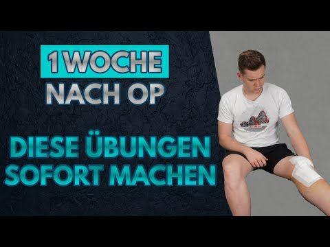 Erste Übungen direkt nach Knie OP | 1 WOCHE NACH OP - YouTube