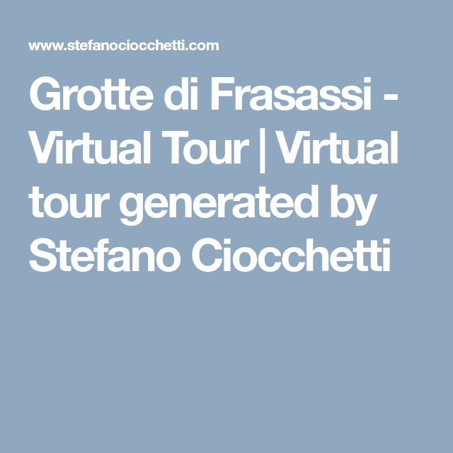 An amazing virtual tour of the Frasassi caves (Grotte di