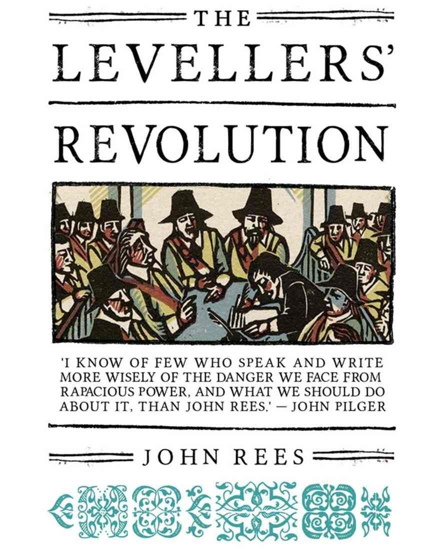 The Leveller Revolution by John Rees