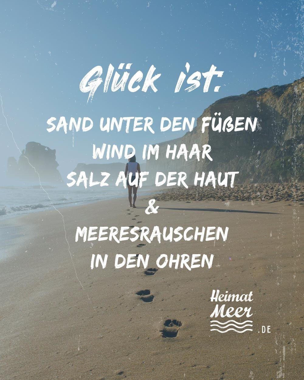 Das Ist Gluck Mee H R Fur Alle Die Das Meer Lieben Gute Laune Spruche Spruche Zitate Spruche