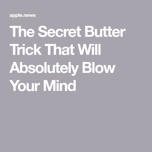 Tiktok Users Have The Best Butter Softening Trick Eat This Not That Butter Tricks Best Butter Grocery Foods