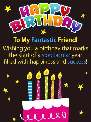Happiness And Success Happy Birthday Card For Friends Birthday Greeting Cards By Davia Birthday Wishes Messages Happy Birthday Quotes For Friends Happy Birthday Wishes Messages