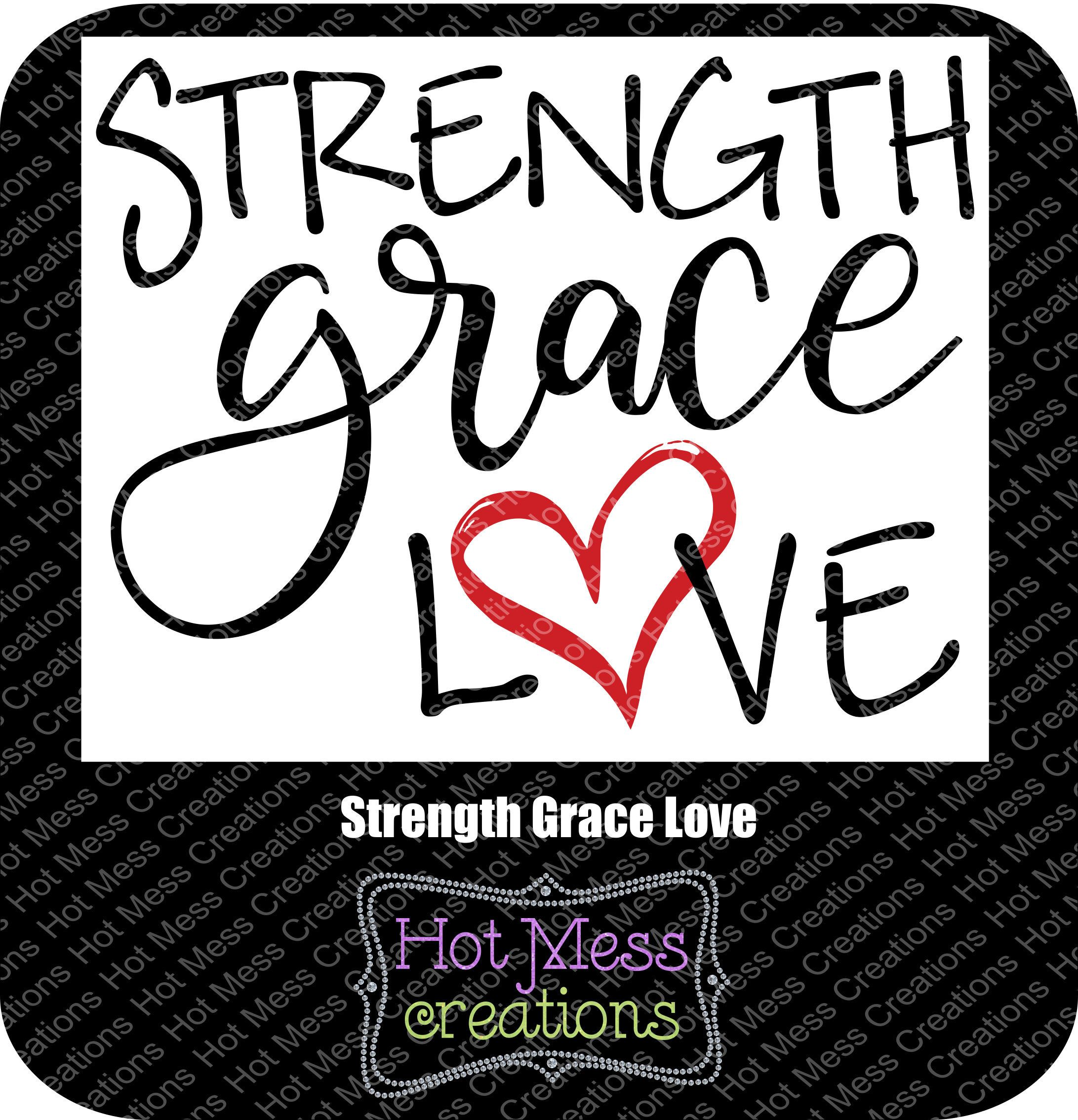 Download Strength Grace Love SVG DXF PNG - Inspirational Saying ...