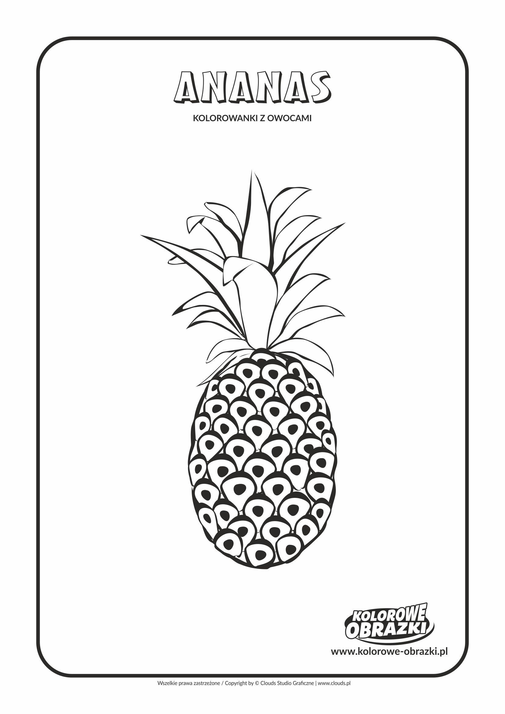Ananas Kolorowanki Owoce Kolorowanki Dla Dzieci Coloring Pages Fruit Coloring Pages Fruit