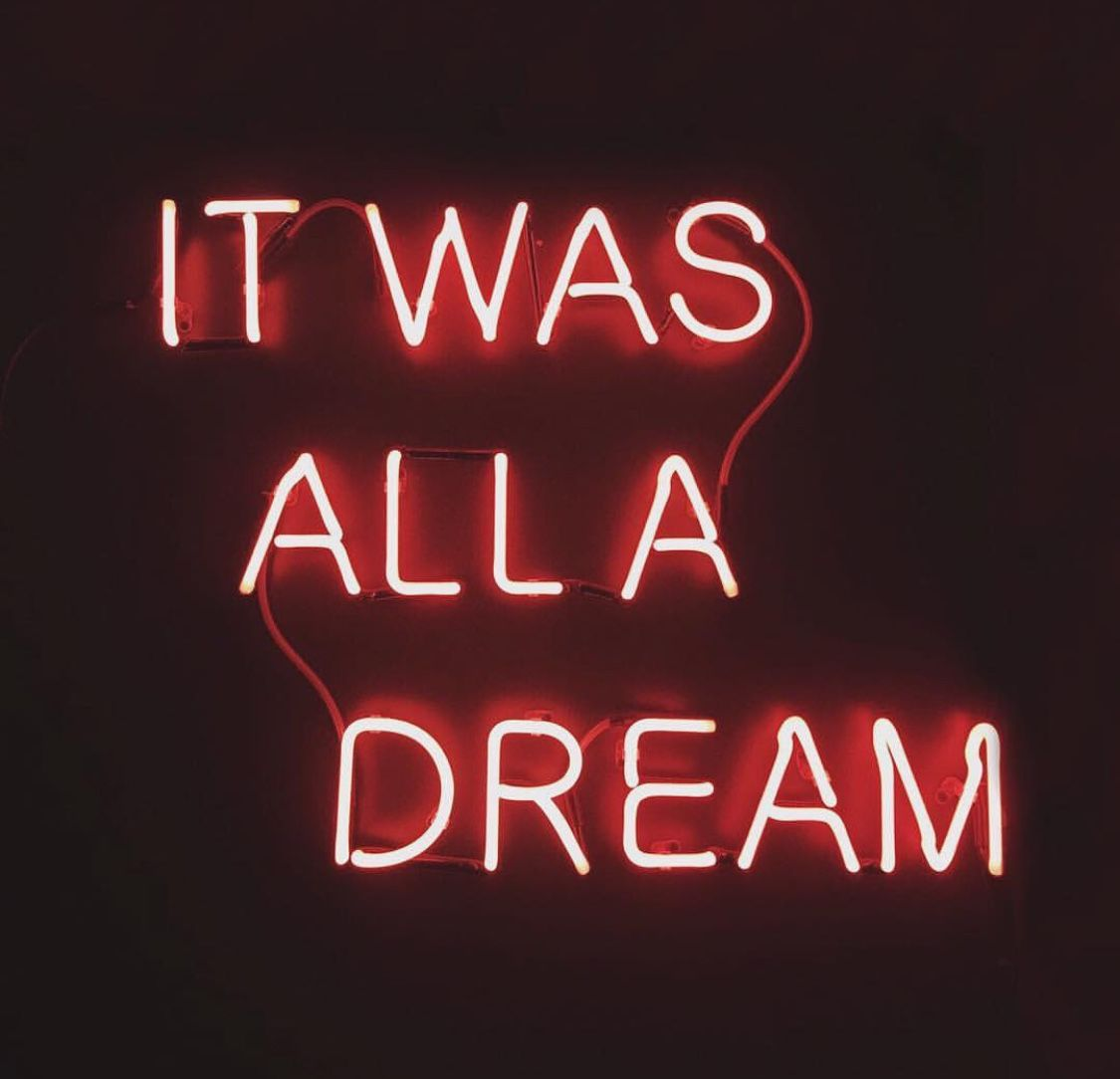 It Was All A Dream Neon Sign Impressive Dream Lights  Pinterest  Neon Decorating Inspiration