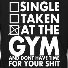 Single, Taken, At The Gym Männer Premium Hoodie   eBay