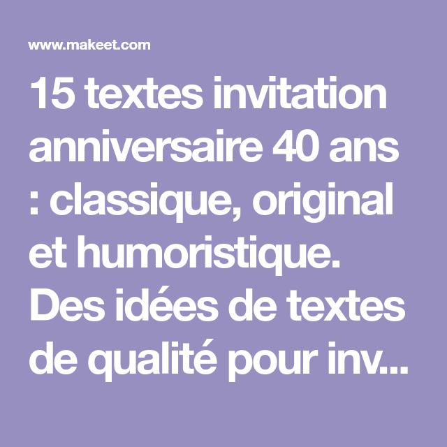 15 Textes Invitation Anniversaire 40 Ans Classique