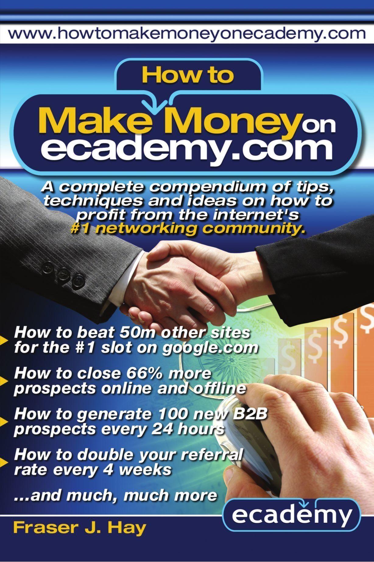 How To Make Money On Ecademy Presents Apletependium Of Tips,