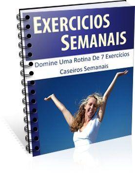 Exercícios Semanais - Domine uma rotina de 7 exercícios caseiros semanais