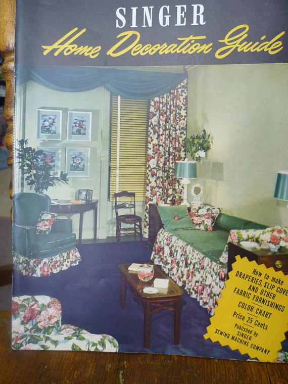 Singer Home Decoration Magazine | Vintage DIY Sewing Guide / 1940s ...