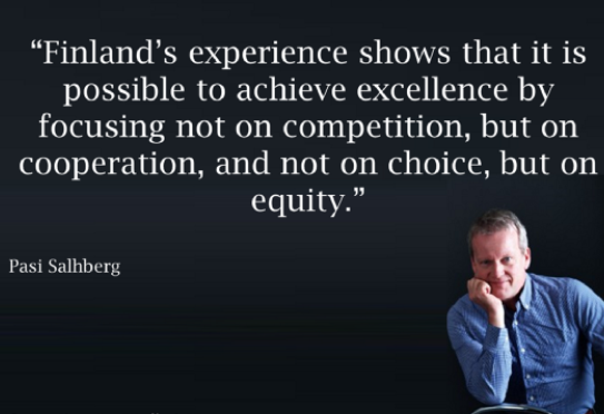 Finland S Experience Shows That It Is Possible To Achieve Excellence By Focusing Not On Competition But On Cooperation And Not On Choice But On Equ Onderwijs