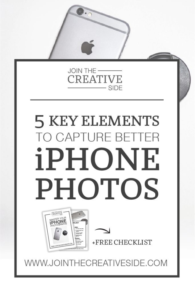 The 5 key elements you need for capturing better iPhone ...