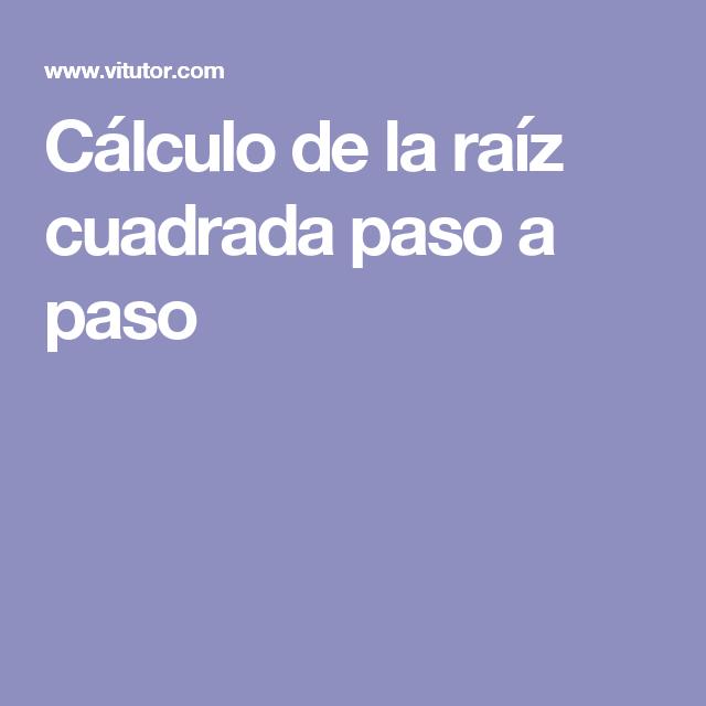 Como Calcular La Raiz Cuadrada Raiz Cuadrada Como Calcular El Ciencias Quimica