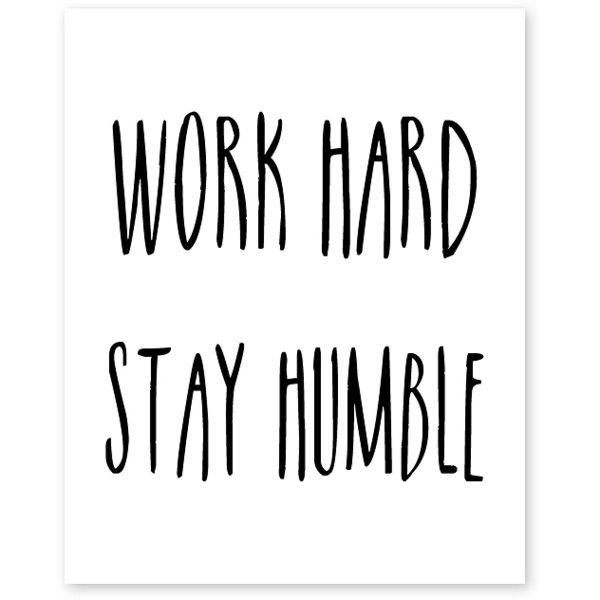 PTM Images 'Work Hard Stay Humble' Giclee Print (£20) ❤ liked on Polyvore featuring home, home decor, wall art and giclee wall art