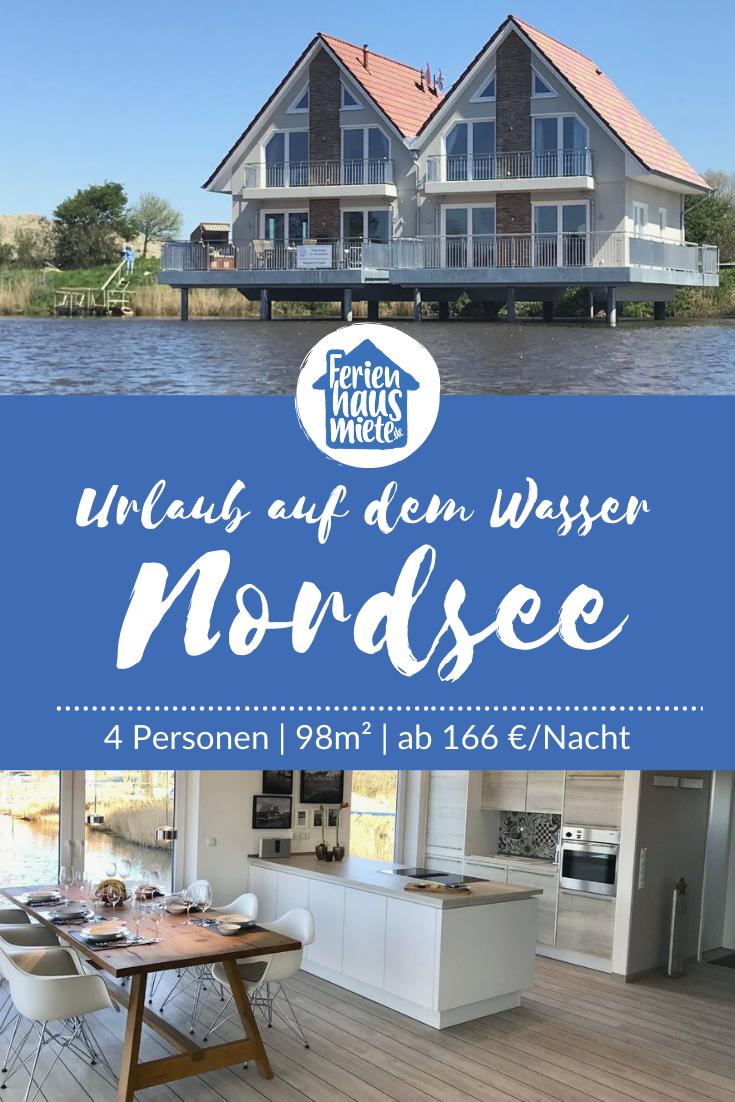 Ferienhaus An Der Nordsee Ferienhaus Nordsee Urlaub Ostsee Urlaub Ferienhaus