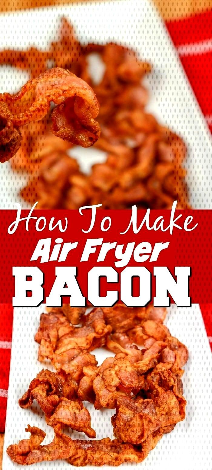 How To Make Bacon In The Air FryerHow To Make Bacon In The Air FryerHow To Make Bacon In The Air Fr