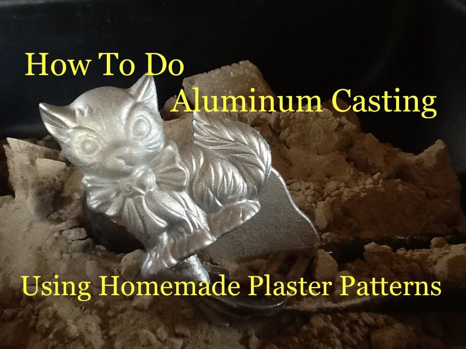 How To Do Aluminum Casting Using Green Sand - Making Plaster