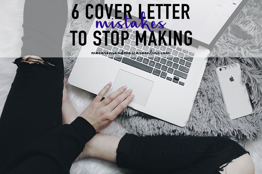 Terrible Cover Letter Mistakes To Stop Making  Writing
