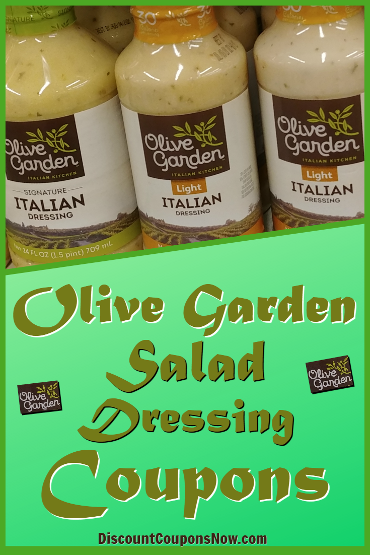 Olive Garden Dressing Coupons Discount Coupons Now Olive Garden Dressing Olive Garden Salad Dressing Olive Garden Coupons