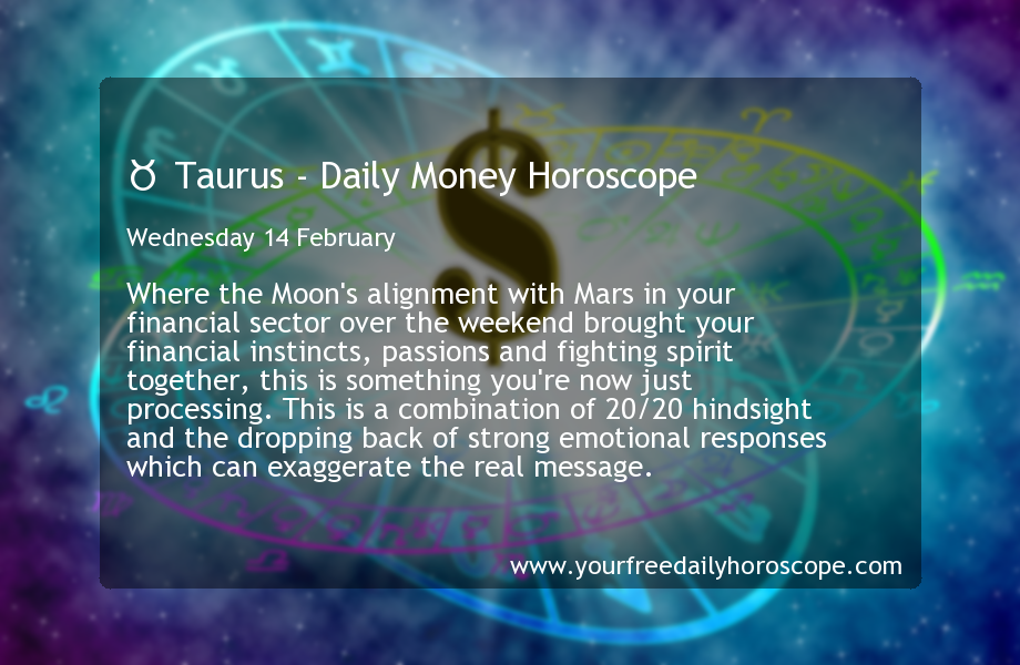 february 14 horoscope sign taurus or taurus