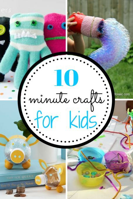 10 Minute Crafts For Kids Crafts Craft Projects For Kids Diy
