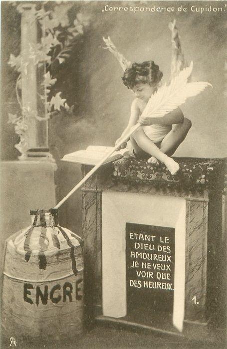 cupid sits on fireplace dipping large arrow into huge inkwell ETANT LE DIEU DES AMOUREUX JE NE VEUX VOIR QUE DES HEUREUX