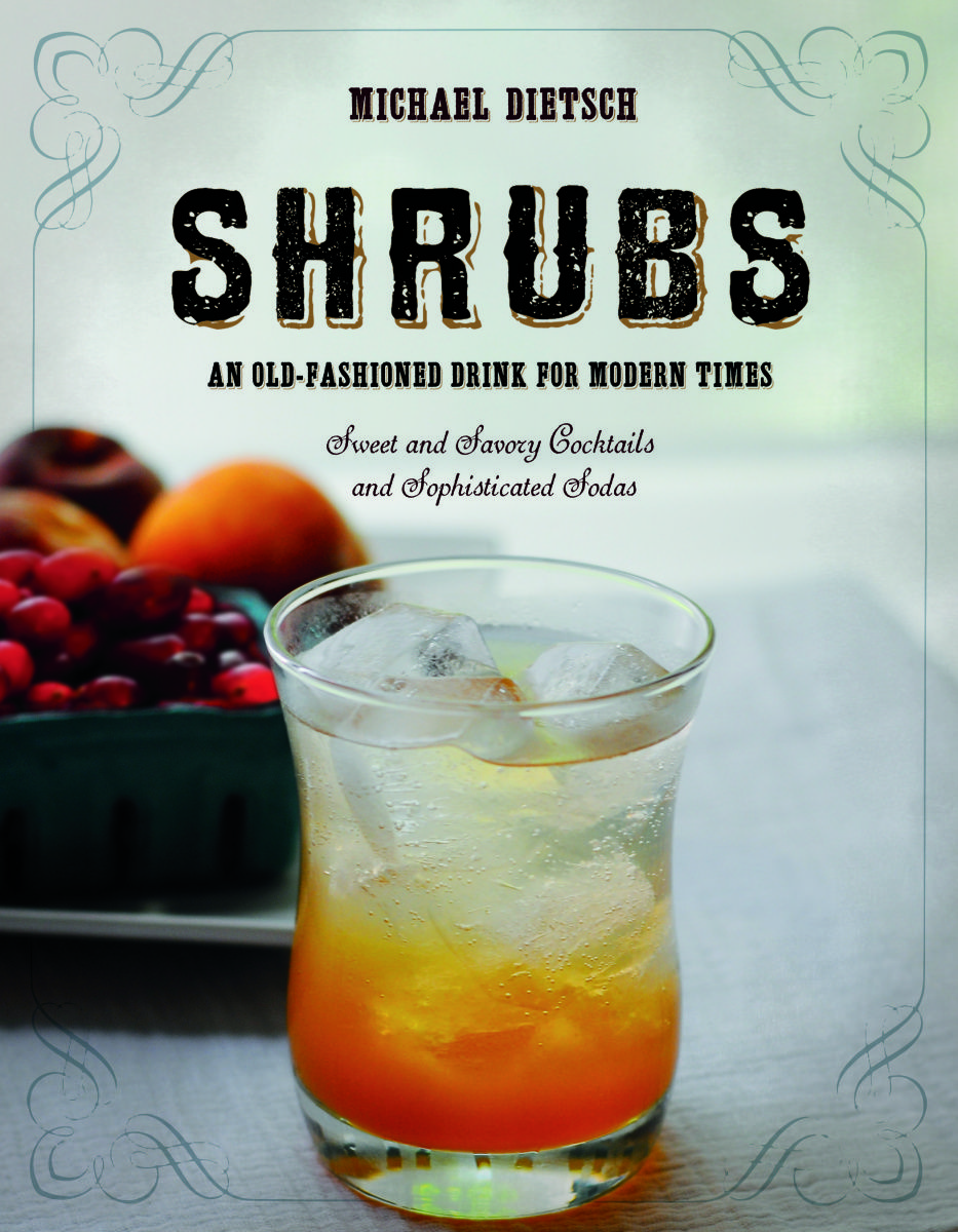 My first book, Shrubs: An Old-Fashioned Drink for Modern Times, is now in bookstores. For all inquiries, please contact Vicky Bijur Literary Agency at vicky AT vickybijuragency DOT com. Several onl…