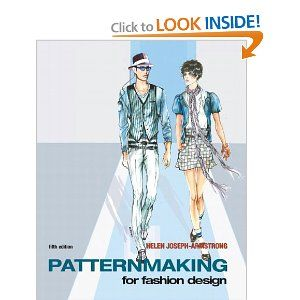 The Text Book I Choose And Use In My Pattern Making Classes A Classic I Prefer The Third Edition If You Ca Fashion Design Books Patternmaking Fashion Books