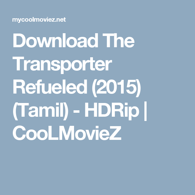 transporter 3 full movie free download in tamil