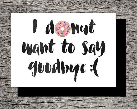 Printable Farewell Card \/Printable Goodbye Card I DONUT want DL - farewell card template