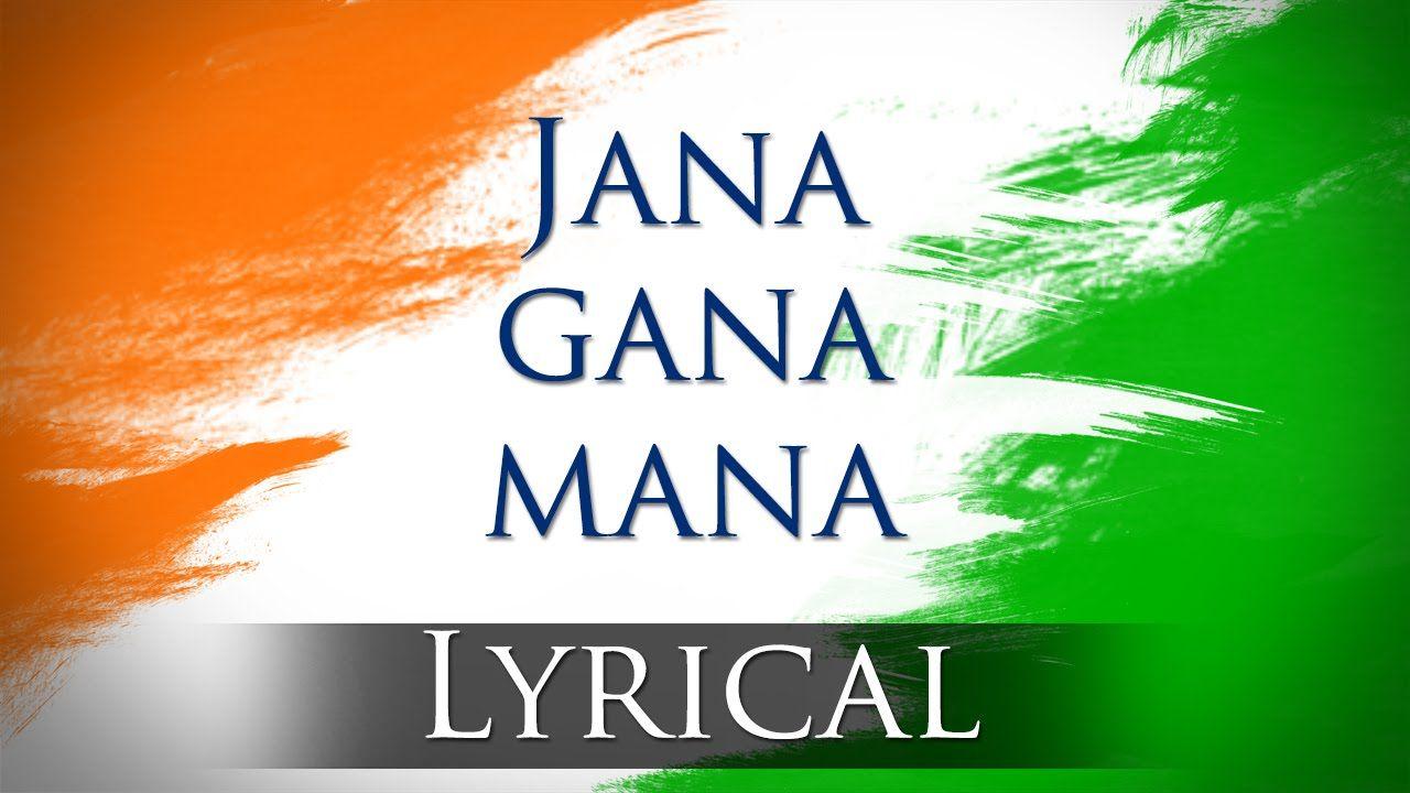 Jana Gana Mana Hd National Anthem With Lyrics Best Patriotic Song National Anthem Music National Anthem National Anthem Of India