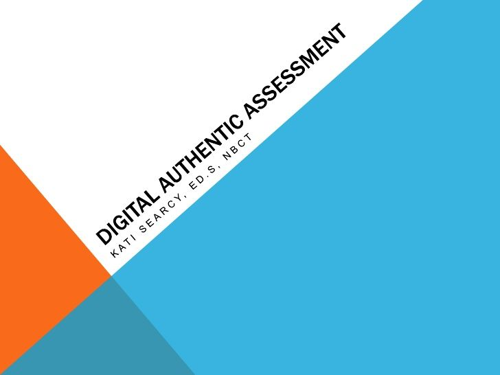 Digital authentic assessment ppt | Teachers & Learners | Elements of