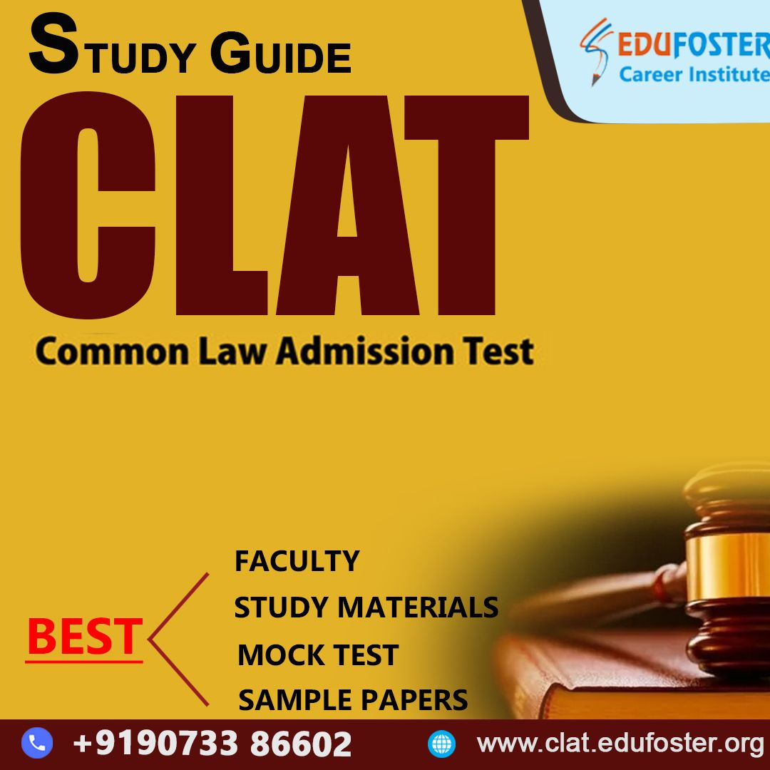 Looking For A Best Clat Entrance Institute Join Edufoster With Great Faculties And An Excellent Environment Provides Ever In 2020 Study Guide Faculties Study Materials
