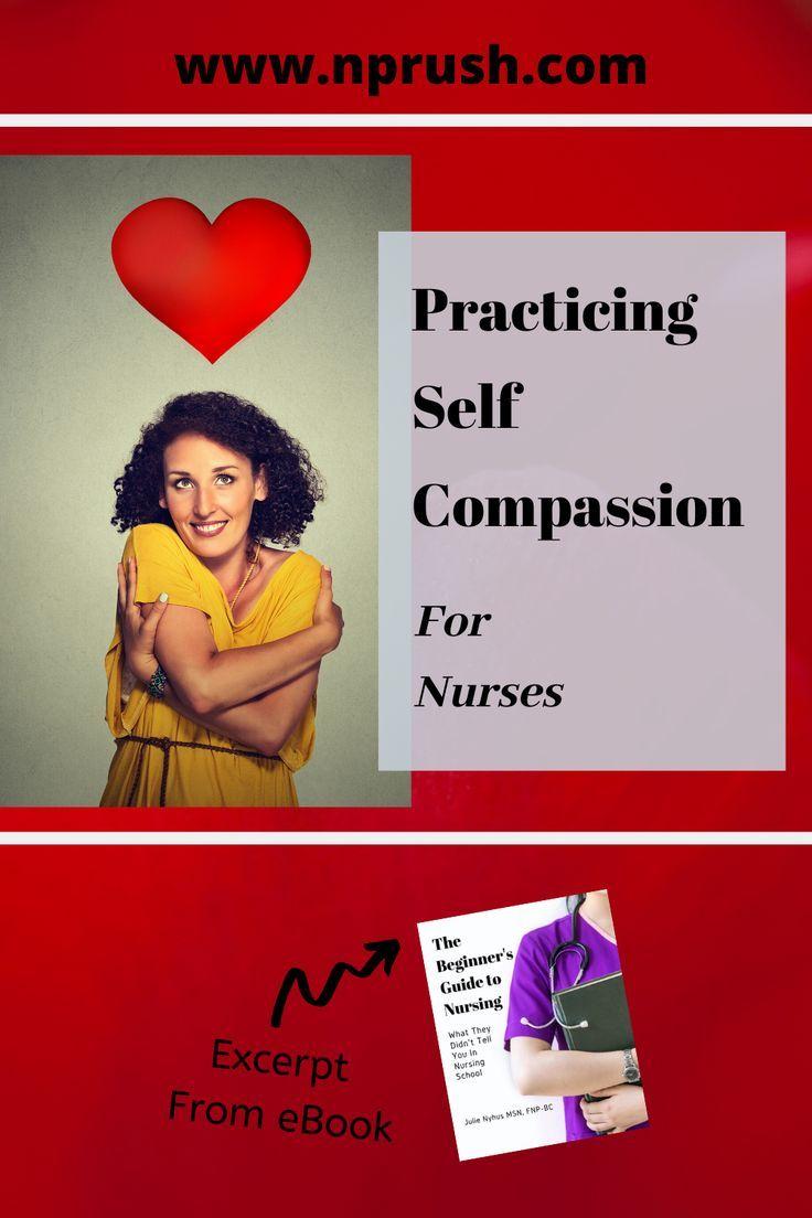 Self Compassion for Nurses in 2020 Self compassion