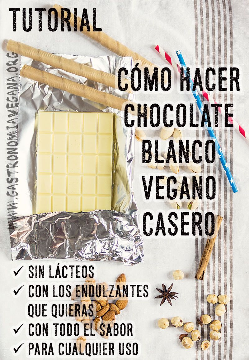 Tutorial cmo hacer chocolate blanco vegano  Food vegan