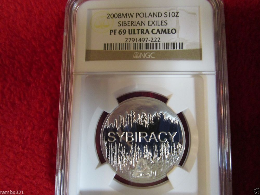 2008 Coin of Poland Polish Silver 10zl NGC PF69 Siberian Exiles Sybiracy Zloty