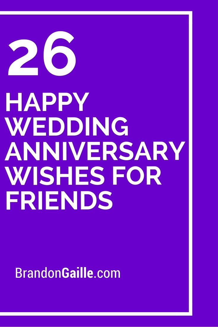 26 Happy Wedding Anniversary Wishes For Friends Anniversary