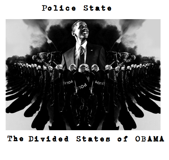 Police State: The Divided States of Obama INFOWARS.COM BECAUSE THERE'S A WAR ON FOR YOUR MIND