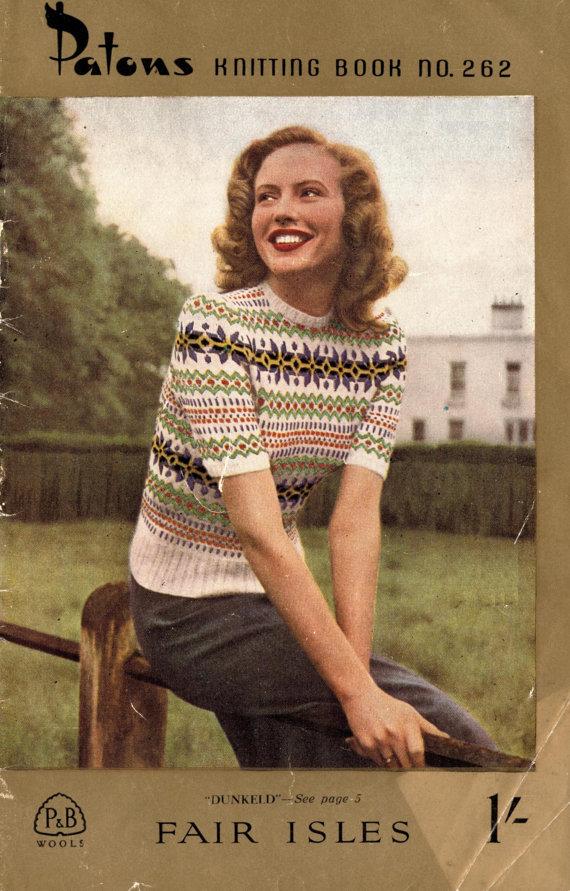 Fair Isles, Patons Knitting Book No. 262, c.1940s - Vintage ...