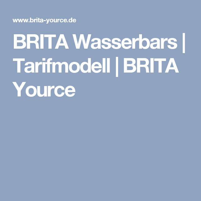BRITA Wasserbars | Tarifmodell | BRITA Yource