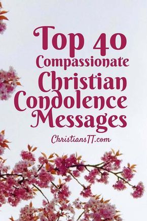 Top  Compassionate Christian Condolence Messages  Condolences And