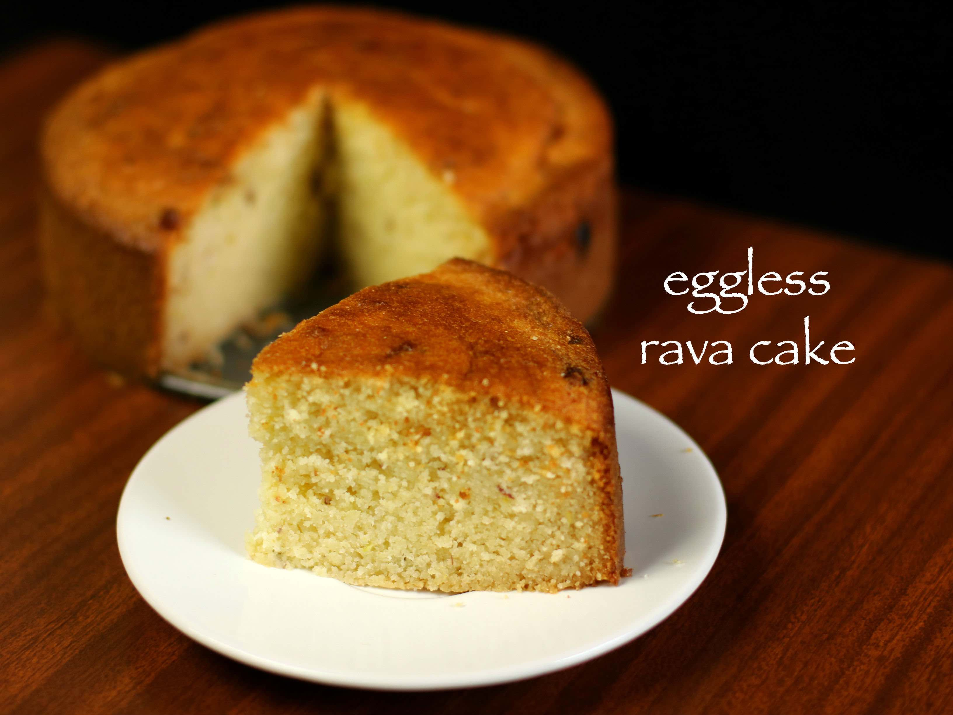 Rava Cake Recipe Semolina Cake Recipe Suji Cake Or Sooji Cake Recipe Cake Recipes Semolina Cake Semolina Cake Recipe