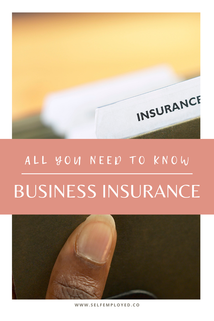 Types Of Self Employed Business Insurance Small Business