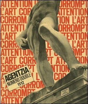 Agentzia  Revista de Poesía Visual Número doble 11/12  Paris 1969 offset-printed Blanco y Negro 21 x 18 cm. 55 pp.